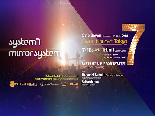 Cafe Seven Release Tour by System 7 & Mirror System